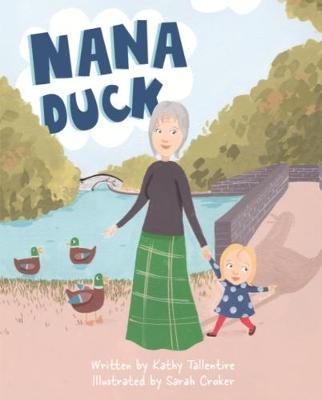 Nana Duck (Paperback)