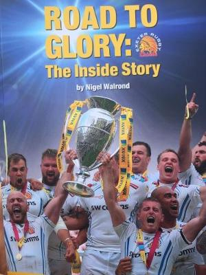 Road to Glory: The Inside Story (Paperback)
