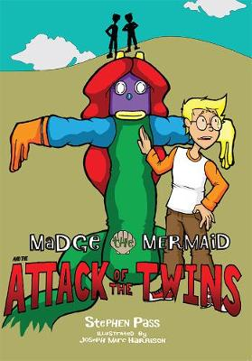 Madge the Mermaid and the Attack of the Twins - Madge the Mermaid 2 (Paperback)