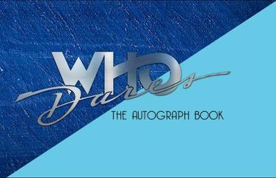 Who Dares - The Autograph Book (Hardback)