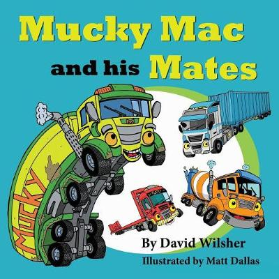 Mucky Mac and his Mates (Paperback)