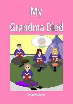 My My Grandma Died: Teacher Book (Paperback)