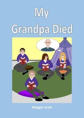 My My Grandpa Died: Teacher Book (Paperback)