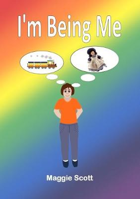 I'm I'm Being Me: Childrens storybook (Paperback)
