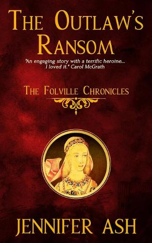The Outlaw's Ransom - Folville Chronicles 1 (Paperback)