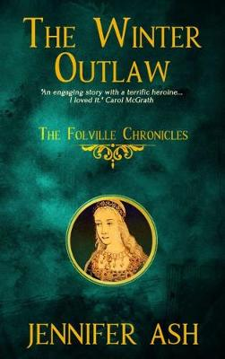 The Winter Outlaw - Folville Chronicles 2 (Paperback)