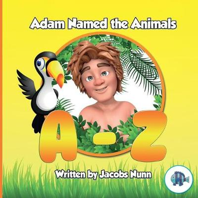 Adam Named the Animals A-Z - Little Fishes Sunday School 2 (Paperback)