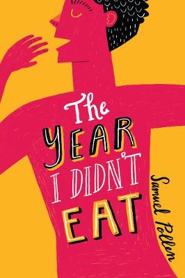 The Year I Didn't Eat (Paperback)