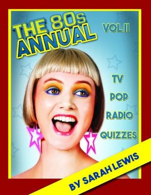 The 80s Annual Vol.II (Hardback)