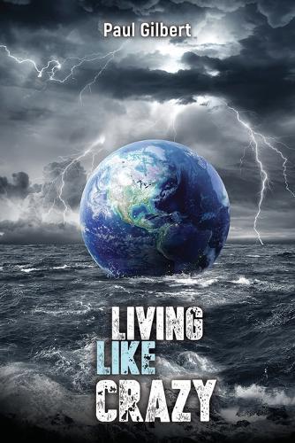 Living Like Crazy (Paperback)