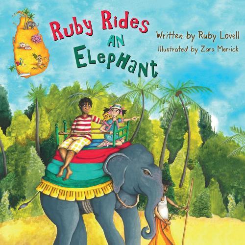 Ruby Rides An Elephant (Hardback)