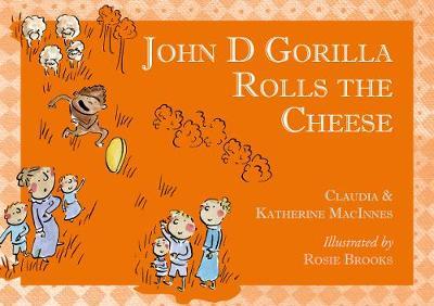 John D Gorilla Rolls the Cheese - John D Gorilla 2 (Paperback)