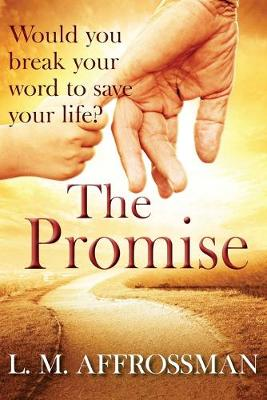 The Promise: When Promises Can Cost Lives (Paperback)