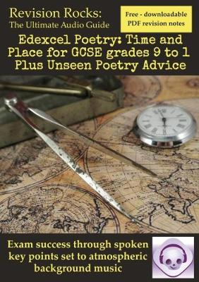 Edexcel Poetry: Time and Place for GCSE grades 9 to 1 Plus Unseen Poetry Advice (Paperback)