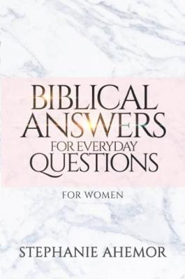Biblical Answers for Everyday Questions for Women (Paperback)