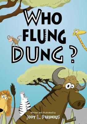 Who flung dung? (Hardback)