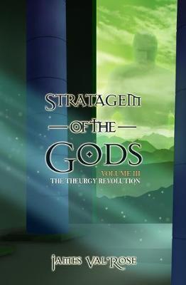 Stratagem of the Gods - The Theurgy Revolution 3 (Paperback)