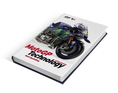 MotoGP Technology 3rd Edition - MotoGP Technology 3 (Hardback)
