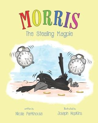 Morris The Stealing Magpie (Paperback)