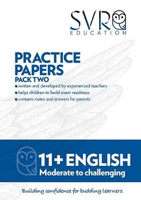 Pack 2 Practice Papers Pack 2 11+ English: Practice Papers Pack 2 (Paperback)