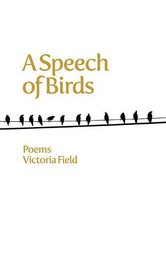 A Speech of Birds: Poems (Paperback)