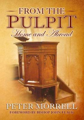 From the Pulpit: Home & Abroad (Paperback)
