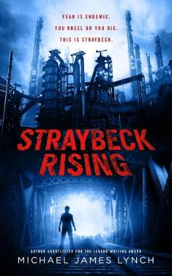 Straybeck Rising - Calloway Blood 1 (Paperback)