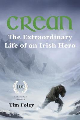 Crean - The Extraordinary Life of an Irish Hero (Paperback)