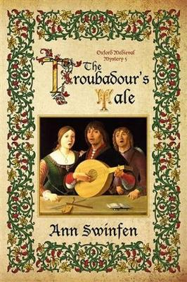The The Troubadour's Tale - Oxford Medieval Mysteries 5 (Paperback)