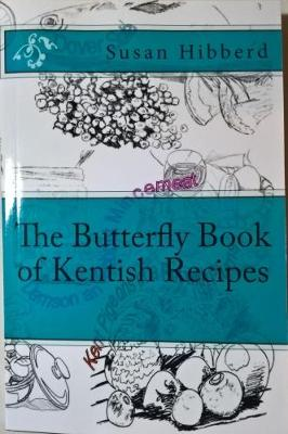 The Butterfly Book of Kentish Recipes (Paperback)