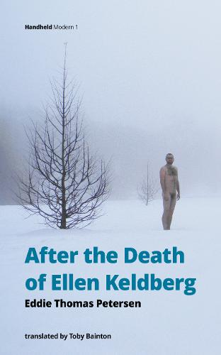 After the Death of Ellen Keldberg - Handheld Modern 1 (Paperback)