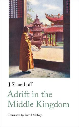 Adrift in the Middle Kingdom - Handheld Classics 9 (Paperback)