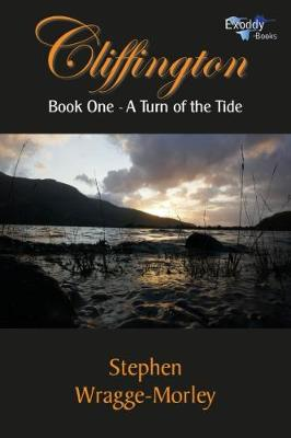 Cliffington - Book One: A Turn of the Tide - Cliffington 1 (Paperback)