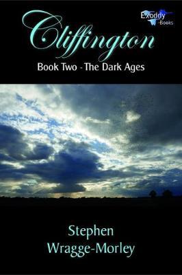 Cliffington - Book Two: The Dark Ages - Cliffington 2 (Paperback)