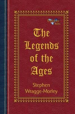 The Legends of the Ages (Paperback)