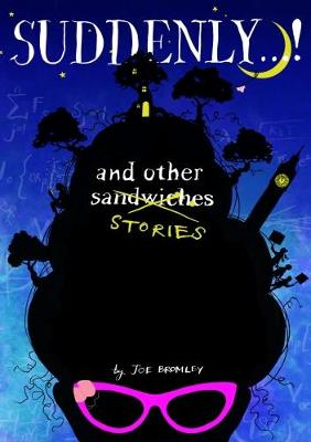 Suddenly...! and other stories (Paperback)