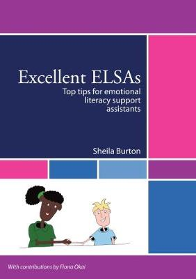 Excellent ELSAs: Top tips for emotional literacy support assistants (Paperback)