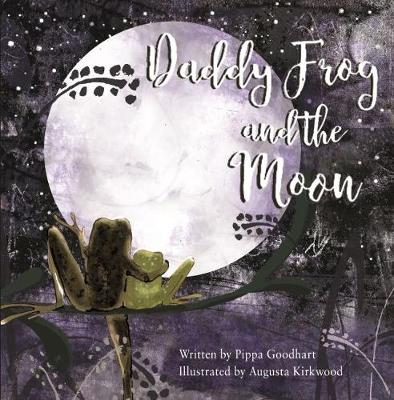Daddy Frog And The Moon (Paperback)