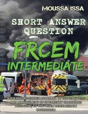 FRCEM INTERMEDIATE: Short Answer Question (Paperback)