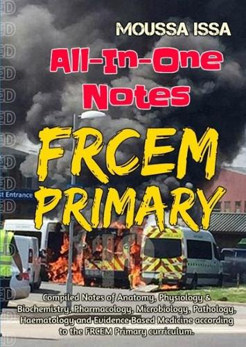 FRCEM PRIMARY: All-In-One Notes (Black & White) (Paperback)