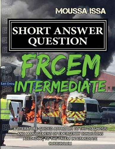 FRCEM INTERMEDIATE: Short Answer Question (2018 Edition, Black &White) (Paperback)