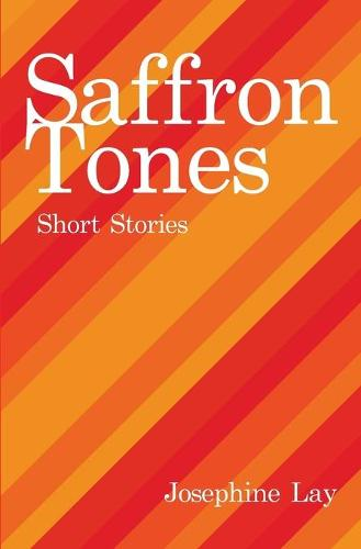 Saffron Tones: Short Stories (Paperback)