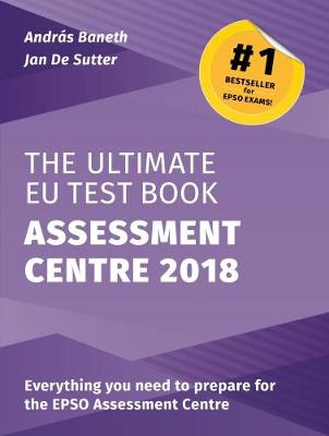 The Ultimate EU Test Book Assessment Centre 2018 (Paperback)