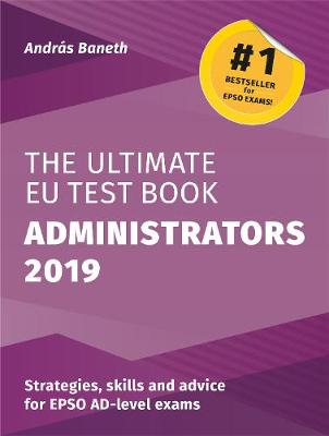 The Ultimate EU Test Book Administrators 2019 (Paperback)