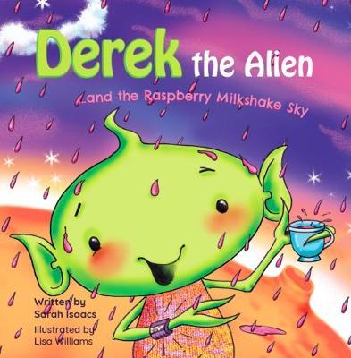 Derek the Alien and the Raspberry Milkshake Sky (Paperback)