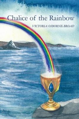 Chalice of the Rainbow (Paperback)