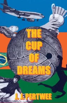 The Cup of Dreams (Paperback)