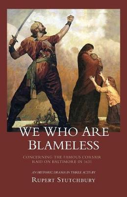 We Who Are Blameless (Paperback)
