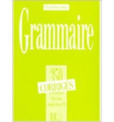 Exercons-Nous: 350 Exercices De Grammaire - Corrige Niveau Superieur II (Paperback)