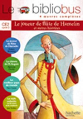 Le Bibliobus: Ce2 Livre De L'Eleve (Le Joueur De Flute De Hamelin) (Paperback)
